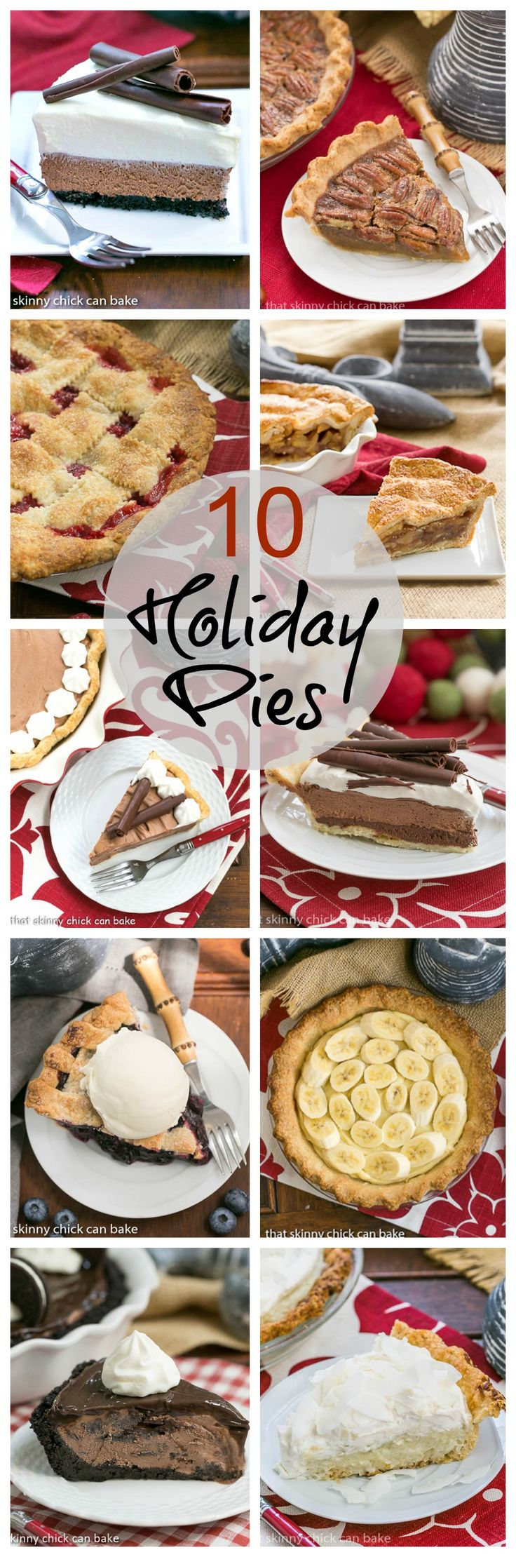 10 Holiday Pies   Delicious, irresistible pies for every occasion