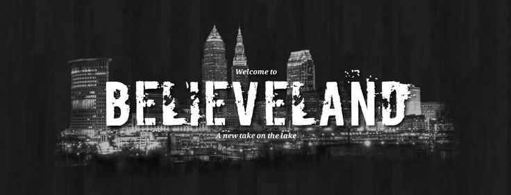 cleveland <3 believeland