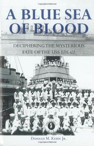 Picture of A Blue Sea of Blood: Deciphering the Mysterious Fate of the USS Edsall - Hardcover