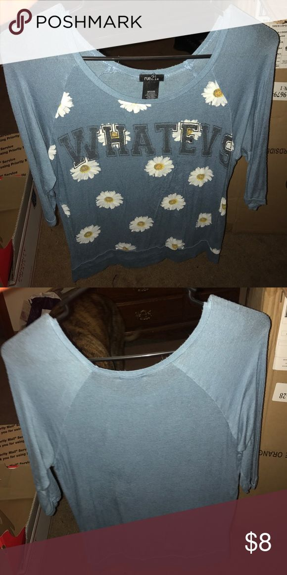 "Spotted while shopping on Poshmark: rue21 Blue ""Whatevs"" Floral T-Shirt! #poshmark #fashion #shopping #style #Rue21 #Tops"