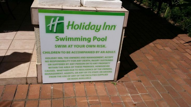 Holiday Inn Swimming Pool Disclaimer #swimming #sign #disclaimer #green