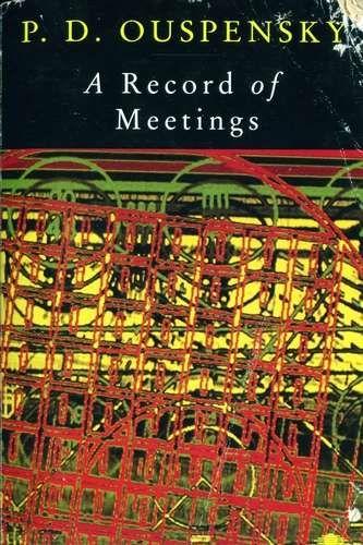 P.D. Ouspensky - A Record of Meetings