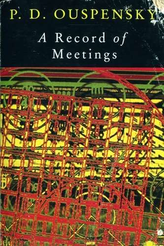 P.D. Ouspensky - A Record of Meetings