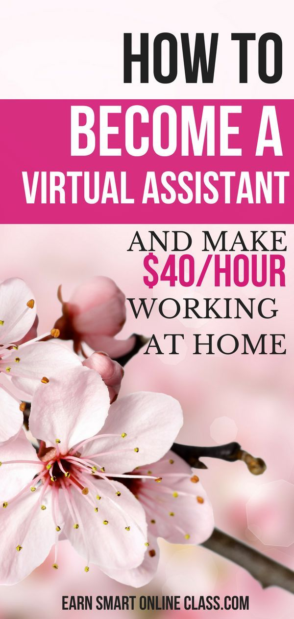 Learn How To Become A Virtual Assistant And Make Up To 40 Hour