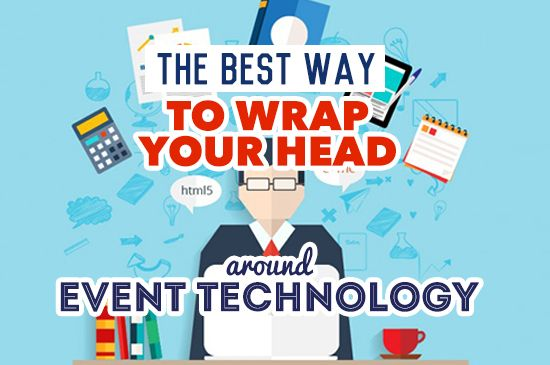 What is an Event Technology Stack? How can you create one to get more out of your event technology and achieve your outcomes?