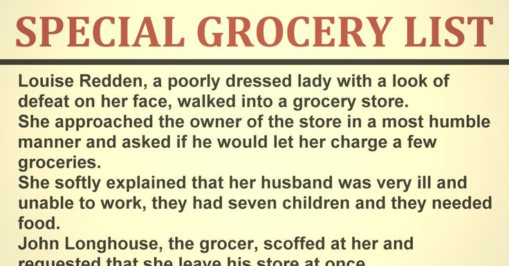 Louise Redden, a poorly dressed lady with a look of defeat on her face, walked into a grocery store. She approached the owner of the store in a most humble manner and asked if he would let her charge a few groceries.