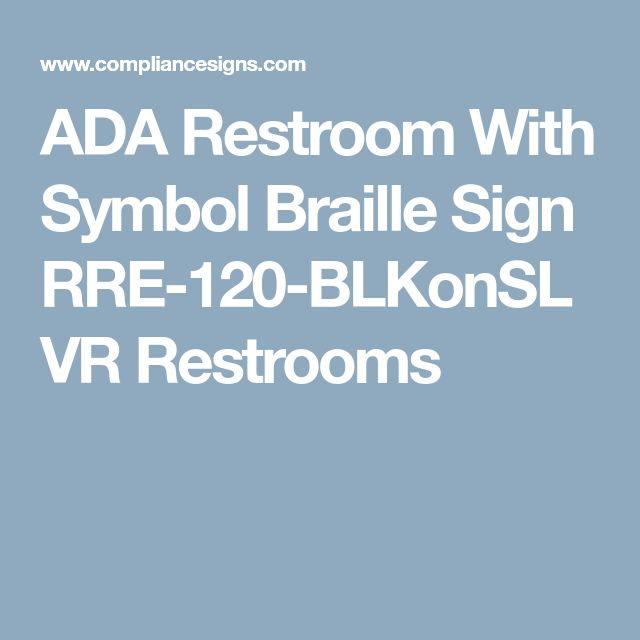 ADA Restroom With Symbol Braille Sign RRE-120-BLKonSLVR Restrooms