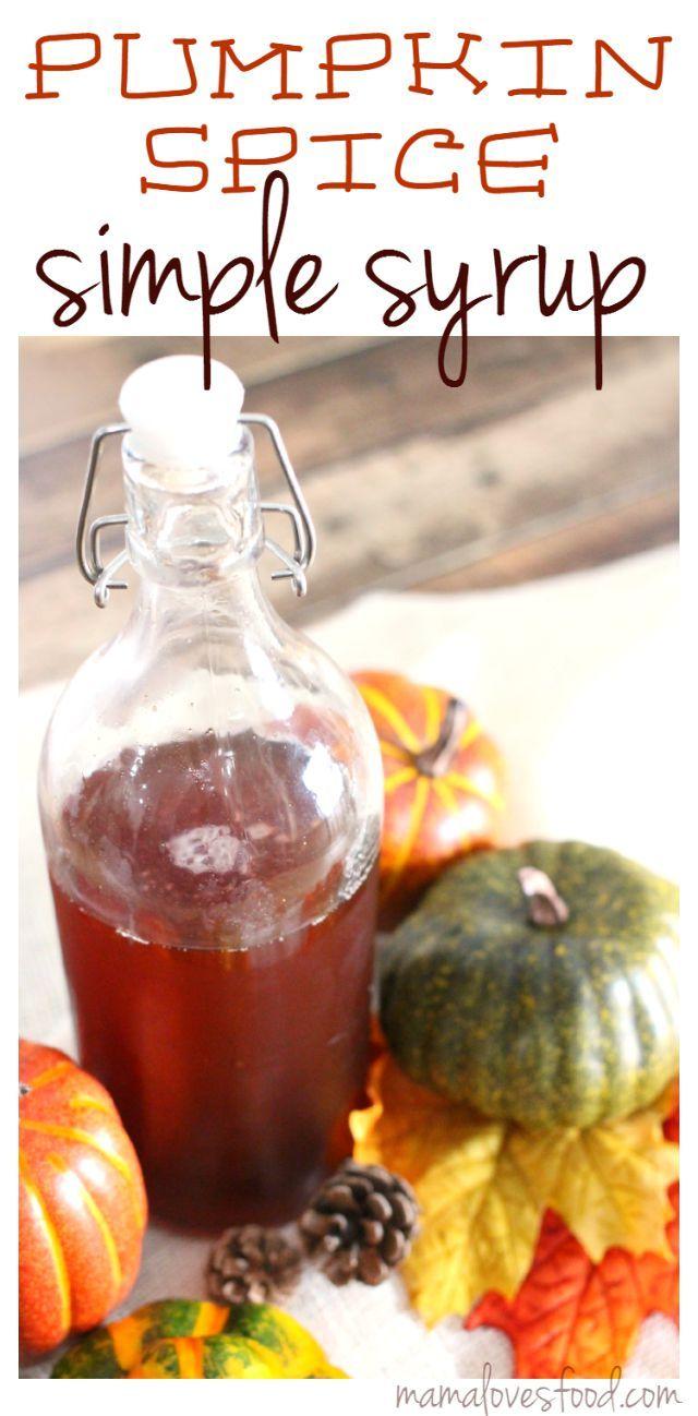 Pumpkin Spiced Simple Syrup Recipe