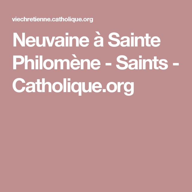 Neuvaine à Sainte Philomène - Saints - Catholique.org