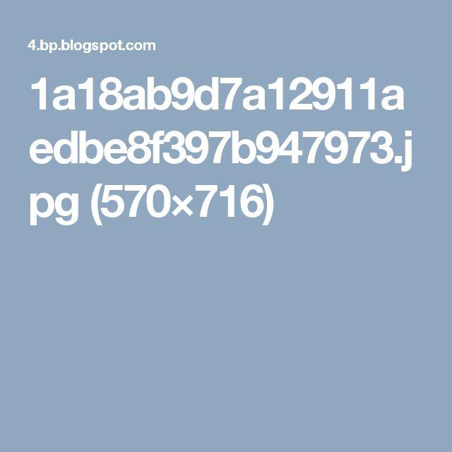 1a18ab9d7a12911aedbe8f397b947973.jpg (570×716)