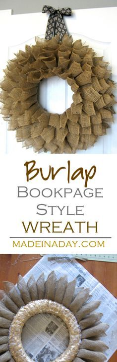 "Make this large fluffy ""Book Page Style"" wreath using burlap ribbon. See the tutorial on my blog madeinaday.com"