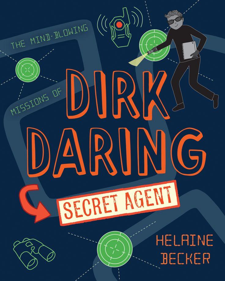 Dirk Daring, Secret Agent by Helaine Becker