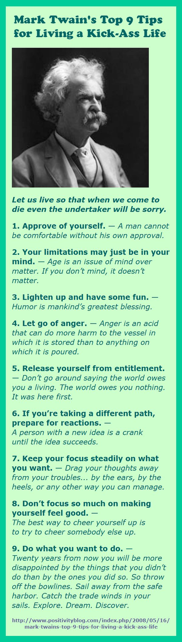 Mark Twain's Top 9 Tips for Living a Kick-Ass Life - It's time to have some fun.                                                                                                                                                                                 Plus