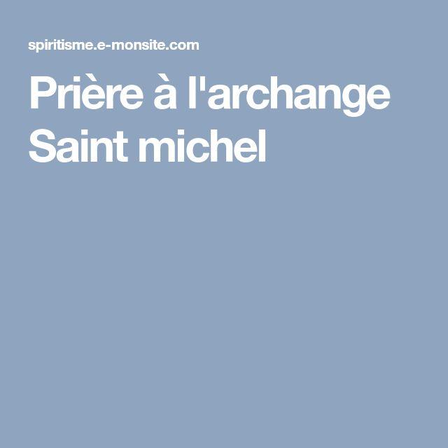 Prière à l'archange Saint michel