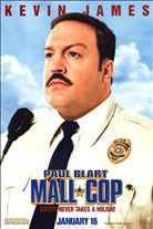 Paul Blart: Mall Cop (2009). Starring: Kevin James, Adam Ferrara and Raini Rodriguez