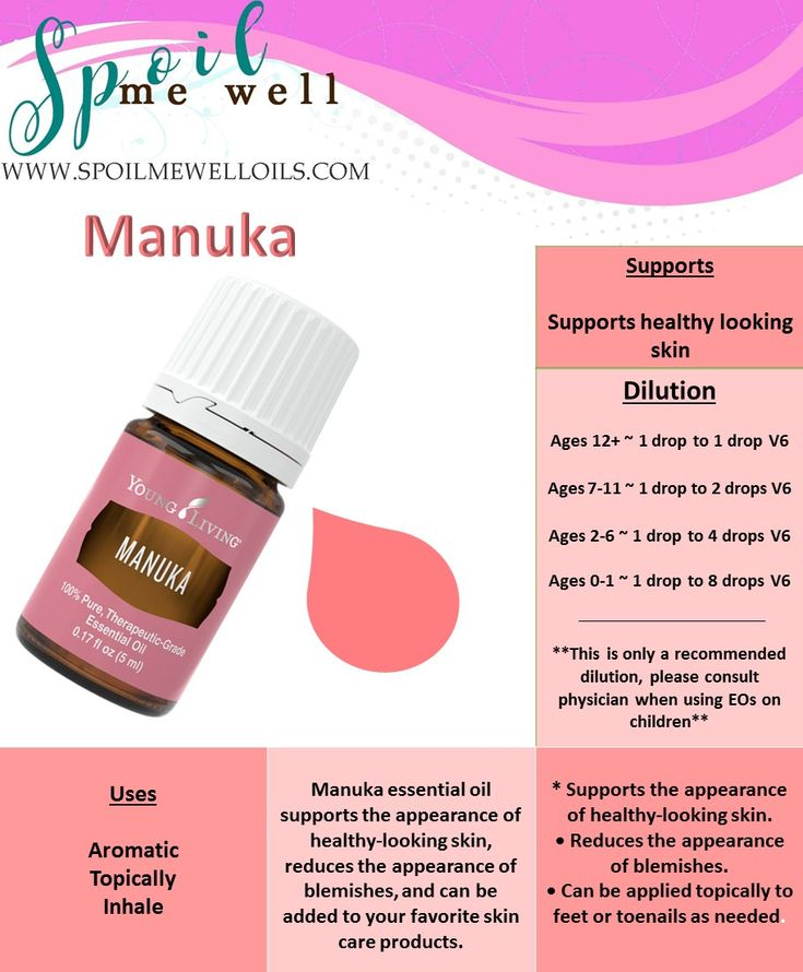 Manuka Essential Oil, Young Living Essential Oils, Dilution ratios, all natural living