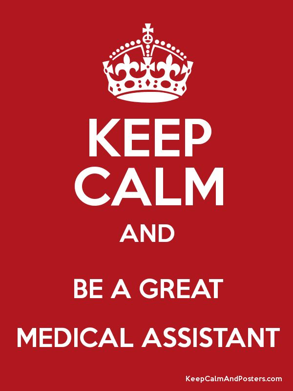 Keep Calm and BE A GREAT MEDICAL ASSISTANT Poster