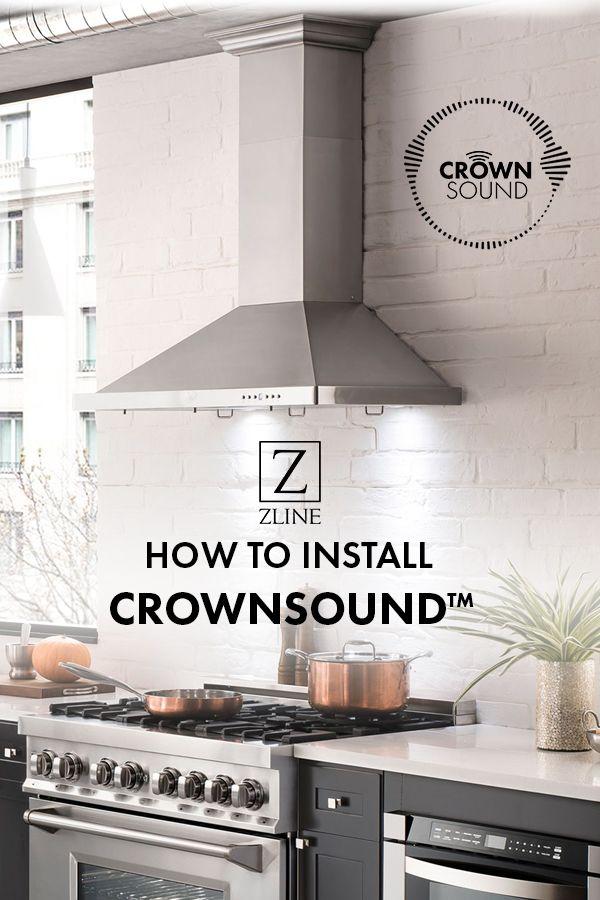 How To Install Zline Crownsound Diy Installation Entertaining Kitchen Installation