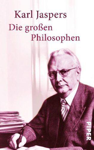 Die grossen Philosophen / Karl Jaspers