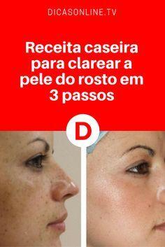 Receita caseira para clarear a pele do rosto em 3 passos | Tenha a Sua Pele Clareada em 3 Pequenos Passos.