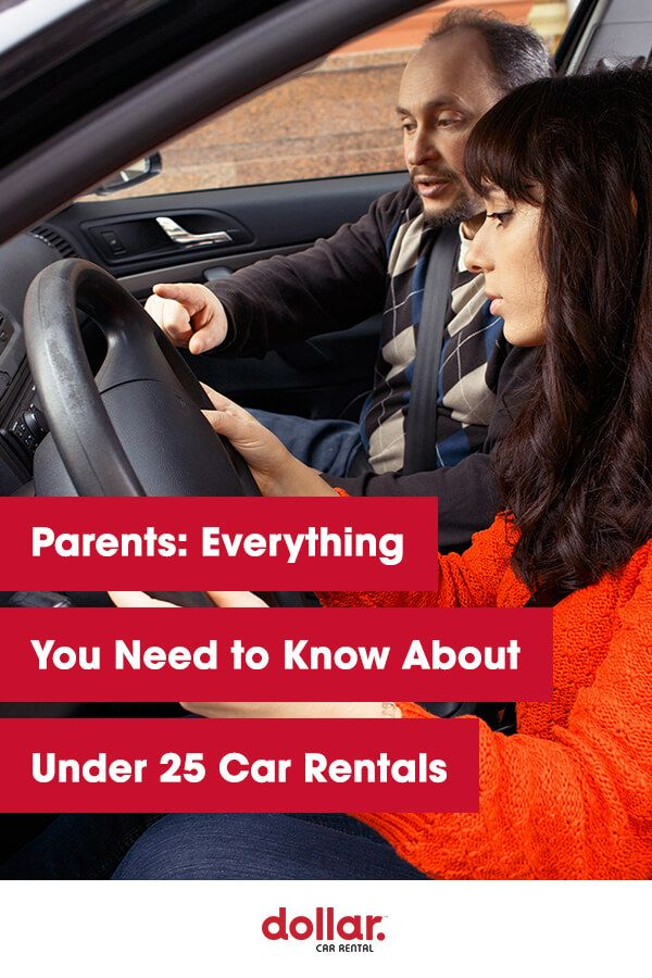 Parents Everything You Need To Know About Under 25 Car Rentals