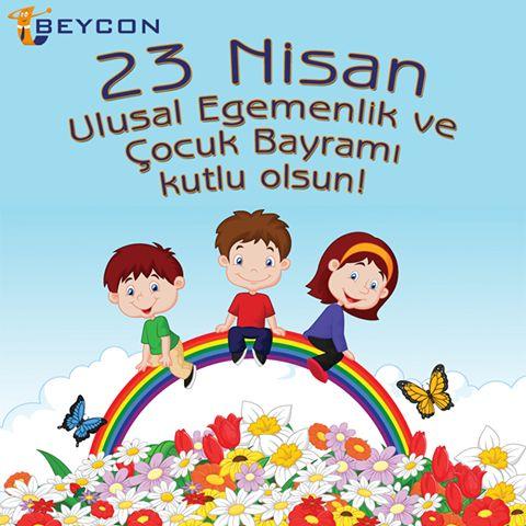 23 Nisan Ulusal Egemenlik ve Çocuk Bayramınız Kutlu Olsun!  #Beycon #23Nisan #ÇocukBayramı
