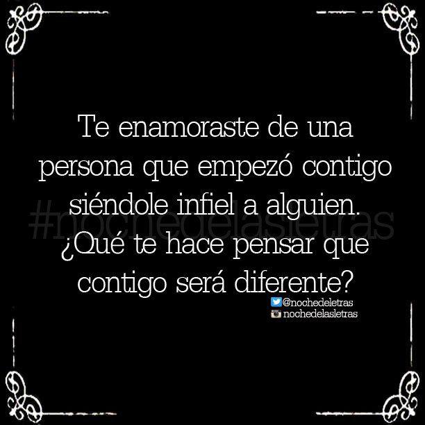 〽️ Te enamoraste de alguien que empezó contigo siéndole infiel a alguien. ¿Qué te hace pensar que será diferente?