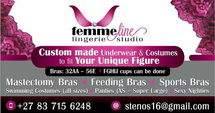 Are you battling to find ready to wear bras in the shops that fit properly? We design and make bras that fit your figure. Contact 0837156248 for a FREE consultation. 32AA to 52DDD  F, G, H, I and J cups are possible. We also do breastfeeding bras, mastectomy bras and swimwear.