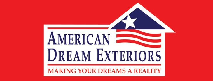 Welcome to the American Dream family of residential construction companies.  We do one thing well, service clients' needs for beautiful, durable, and affordable home facelifts while making the process as easy and informative as possible.  We look forward to sharing our expertise and enterprise with you and hope you find time time to ask a question, provide some feedback, and share our new home on the web with your friends and family.