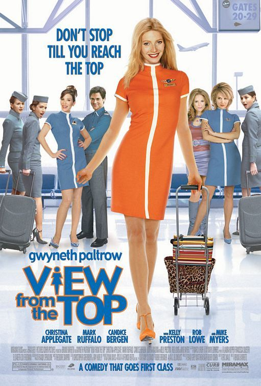 View from the Top Movie I might be one of the few people who likes this movie. Her hair looks perfect in it btw.