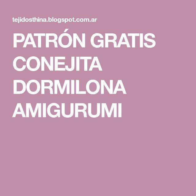 PATRÓN GRATIS CONEJITA DORMILONA AMIGURUMI