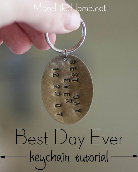 Gift for a guy! Best. Day. Ever. keychain tutorial - More Like Home