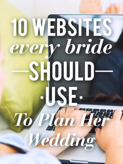 10 Websites every Bride should use to plan her Wedding......