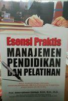 Toko Buku Sang Media : ESENSI PRAKTIS MANAJEMEN PENDIDIKAN DAN PELATIHAN