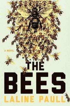 The bees / Laline Paull #kentonlibrary