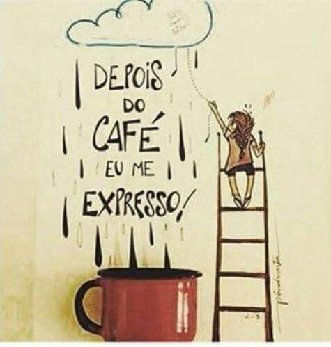 Só depois do café...