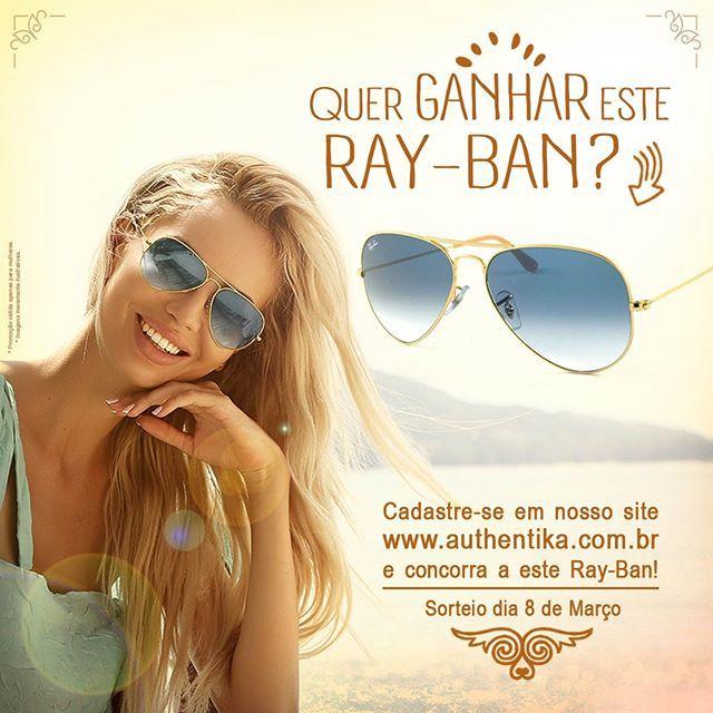 Cadastre-se em nosso site e concorra a um Ray-Ban Aviador: www.authentika.com.br Lindo, moderno e encantador, somente para você, MULHER!!! #diadasmulheres #8demarço #sorteio #raybanaviador #authentika_loja