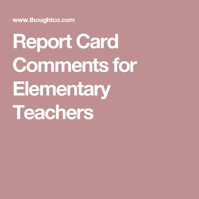 Report Card Comments for Elementary Teachers