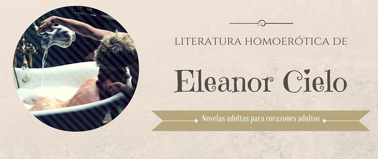 Literatura Homoerótica de Eleanor Cielo