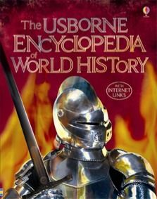 Encyclopedia of World History - 50 pages of Quicklinks to History related sites, for people, the earth, and dinosaurs. From Usbourne, UK children's publisher.