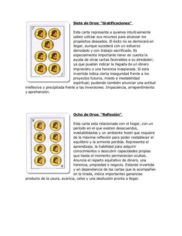 """Siete de Oros: """"Gratificaciones"""" Esta carta representa a quienes intuitivamente saben utilizar sus recursos para alcanzar ..."""