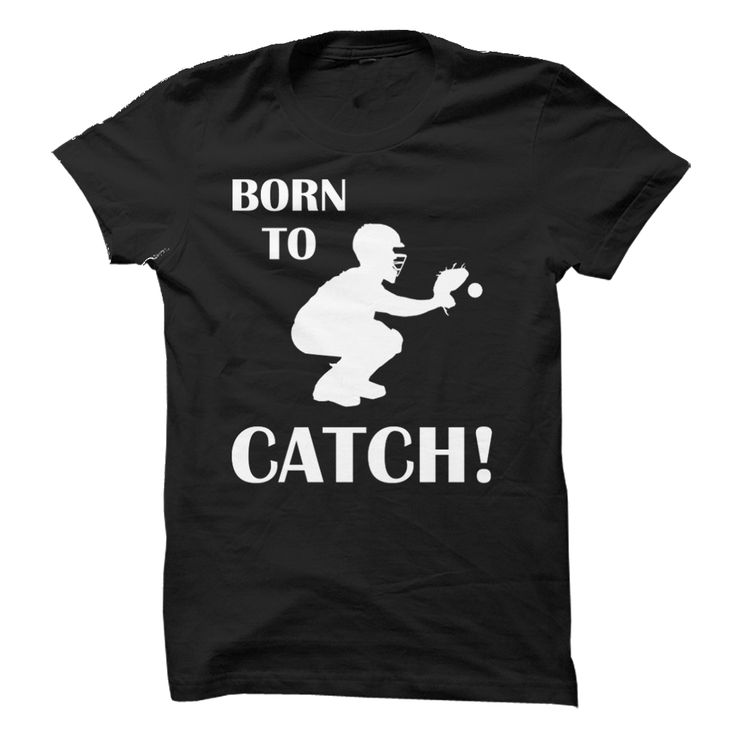 Born to Catch! T Shirt, Hoodie, Sweatshirt