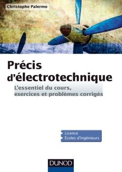 Précis d'électrotechnique / Christophe Palermo - http://www.dunod.com/sciences-techniques/sciences-techniques-industrielles/electricite-electrotechnique/bts-iut/precis-delectrotechnique