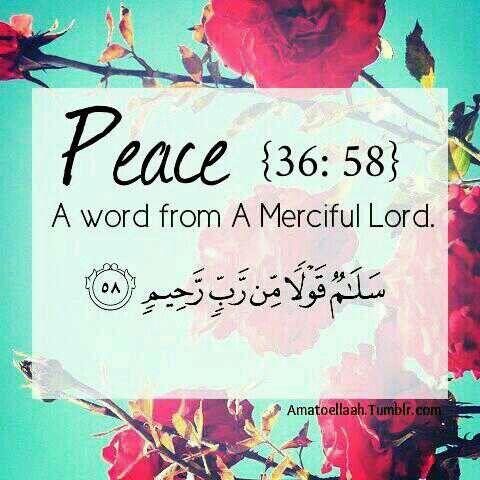 Peace-36:58 quran verse merciful god