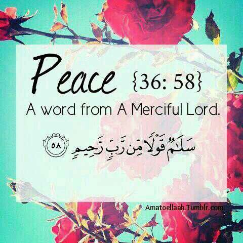 Peace-36 58 quran verse merciful godVers Who  Salam Peace  Arabic    Quran Quotes About Peace
