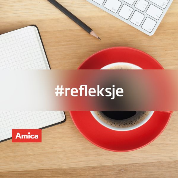 #InteligentnyStyl #Amica #refleksje