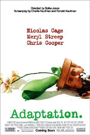 A lovelorn screenwriter becomes desperate as he tries and fails to adapt The Orchid Thief by Susan Orlean for the screen. #Adaptation. (2002)