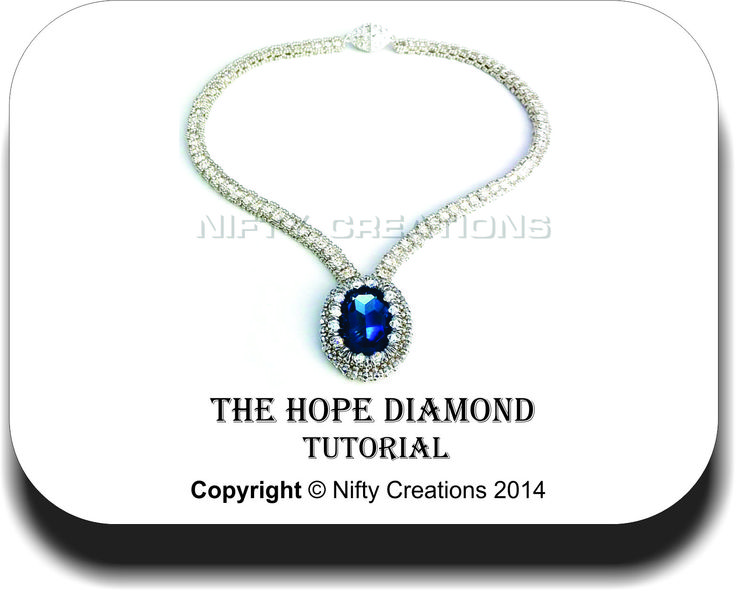 Now you too can own a piece of exquisite history made by you. The Hope Diamond Tutorial is now available at www.niftycreations.com.au $14.50