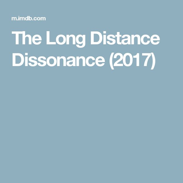 The Long Distance Dissonance (2017)