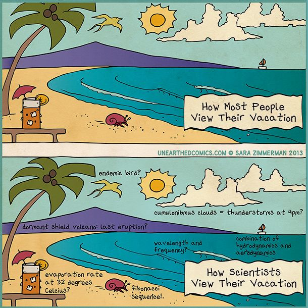 Science humor, scientist cartoons and science jokes about scientists on vacation from http://UnearthedComics.com